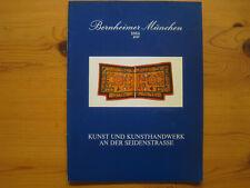 Bernheimer: Kunst und Kunsthandwerk an der Seidenstrasse (1984), rare