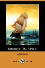 Keraban-le-Tetu, Partie II by Jules Verne (2008, Paperback)