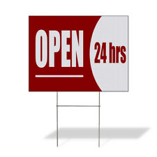 Weatherproof Yard Sign Open 24 Hrs Red Lawn Garden Hours You Are