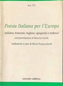 POESIA ITALIANA PER L'EUROPA - AA.VV. - CARELLO 2009
