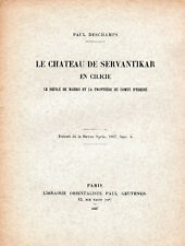 PAUL DESCHAMPS. LE CHATEAU DE SERVANTIKAR EN CILICIE