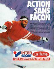Publicité Advertising 079  1985  vetements ski InterSport la Hutte