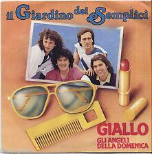 """IL GIARDINO DEI SEMPLICI - Giallo - VINYL 7"""" 45 LP 1983  NM COVER VG+ CONDITION"""