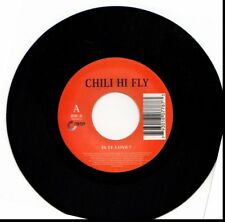 CHILI HI FLY IS IT LOVE/TAKE ME TO THE DISCO 45RPM VINYL