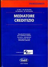 AA/VV # MEDIATORE CREDITIZIO # Buffetti Editore 2008