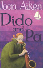 Dido and Pa by Joan Aiken (Paperback, 2004) New Book
