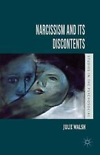Narcissism And Its Discontents (studies In The Psychosocial): By Julie Walsh