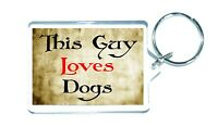 Dog Keyring - This Guy Loves - Novelty Cute Animal Custom Gift Present