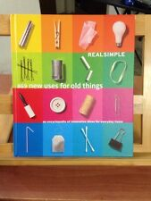 Real Simple : 869 New Uses for Old Things (Brand New)