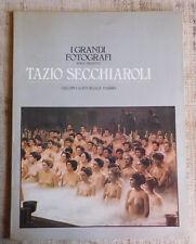 Tazio Secchiaroli  - I grandi fotografi serie argento - editoriale Fabbri