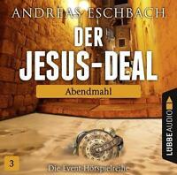 Der Jesus-Deal 3 Abendmahl von Andreas Eschbach (2016, Hörspiel)