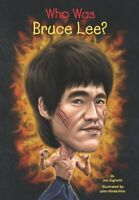 Who Was Bruce Lee? by Jim Gigliotti