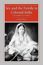 Cambridge Studies in Indian History and Society: Sex and the Family in...