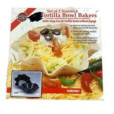 Norpro 1069 Nonstick Tortilla Bowl Bakers Makers Set of 2 - NEW Taco Salad
