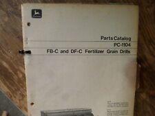 John Deere Fb-C Df-C Fertilizer Grain Drill Parts Catalog Manual Book Pc-1104