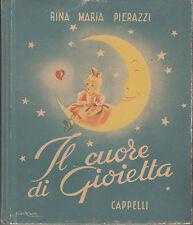 PIERAZZI RINA MARIA IL CUORE DI GIOIETTA 1949 CAPPELLI GIAN ROSA