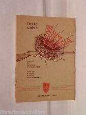 NUOVA LEGGE SULLA CACCIA Testo unico 14 luglio 1967 Giuridica Fauna Balistica di
