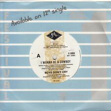 BOYS DON'T CRY I Wanna Be A Cowboy / Turn Over (I Like It Better That Way) 45