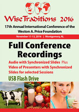 Wise Traditions 2016 Annual Conference - Video Recordings & Synchronized Slides