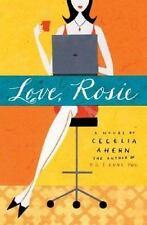 Love, Rosie by Cecelia Ahern (2006, Paperback)