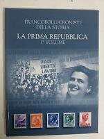 Francobolli cronisti della storia - La prima repubblica vol 1 - 2011
