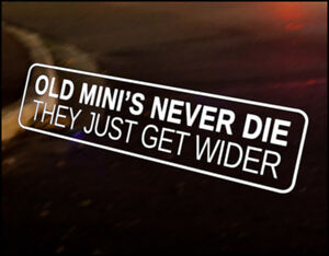 OLD MINIS Car Decal Sticker Funny Cooper Clubman 1275 City Mayfair Classic Mini