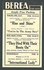 1942 BEREA OH THEATRE SHOWS THEY DIED W/THEIR BOOTS ON W/E FLYNN  ETC