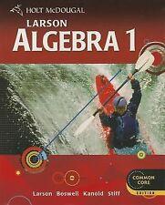 Holt Mcdougal Larson Algebra 1 Ser.: Algebra 1 2012 (2011, Hardcover, Student...