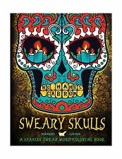 Sweary Skulls: A Spanish Swear Word Coloring Book: Midnight Edi... Free Shipping