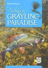 KRIVANEC KAREL FLYFISHING BOOK FISHING IN GRAYLING PARADISE paperback NEW