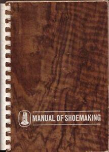 Manual of Shoemaking BOOK Shoe Making Maker HC Craft 1966
