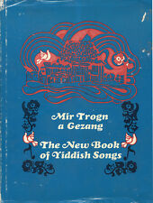 Mir Trogn a Gezang: The New Book of Yiddish Songs by Mlotek HB 1989  Music  W2
