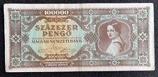 1945 HUNGARY 100,000 PENGO UNCIRCULATED BANK NOTE