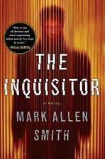NEW - The Inquisitor: A Novel by Smith, Mark Allen HARDBACK