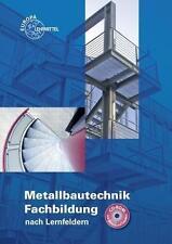 Metallbautechnik Fachbildung von Gerhard Lämmlin, Eckhard Ignatowitz, Sven Noack