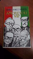LIBRO AMOREVOLI VIP - G. DI MEZZAPUNTA- EUROCLUB- 1991