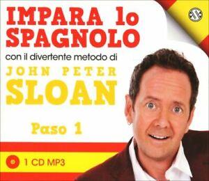 CD MP3 IMPARA LO SPAGNOLO CON IL DIVERTENTE METODO DI JOHN PETER SLOAN - PASO 1