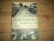 Crossing Mandelbaum Gate Coming of Age Between the Arabs and Israelis 1956-1978