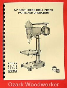 "SOUTH BEND 14"" Drill Press Operator's & Parts Manual 0667"
