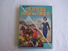 Vintage Deans Super Book For Girls Annual Hardback
