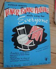 Estella-Roberts. Tenor Banjo Playing. Made easy for everyone.