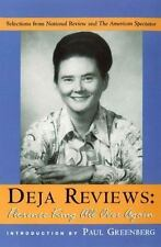 Deja Reviews: Florence King All Over Again: Selections from National Review and