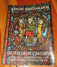 ELEVEN GREAT CANTATAS IN FULL VOCAL AND INSTRUMENTAL SCORE - BACH, JOHANN SEBAST