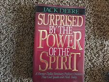 Surprised by the Power of the Spirit by Jack S. Deere (1993, Hardcover) (Signed)