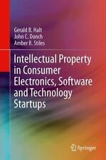 Intellectual Property in Consumer Electronics, Software and Technology...