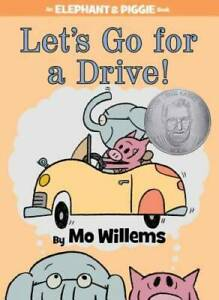 Let's Go for a Drive! (An Elephant and Piggie Book) - Hardcover - ACCEPTABLE