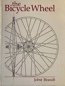 The Bicycle Wheel by Jobst Brandt, 1988 2nd edition