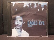 Living in the Present Future - Eagle Eyed Cherry - Near Mint !!!!!