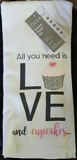 """KITCHEN TOWELS  2PC SET """"All You Need  Is LOVE And Cupcakes""""  By CASABA  18""""x28"""""""