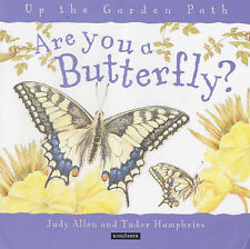 Are You a Butterfly? (Up the Garden Path),GOOD Book